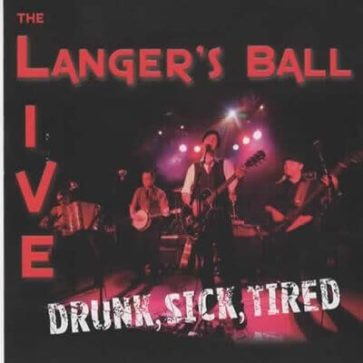 CD - Langers Ball - Drunk Sick Tired