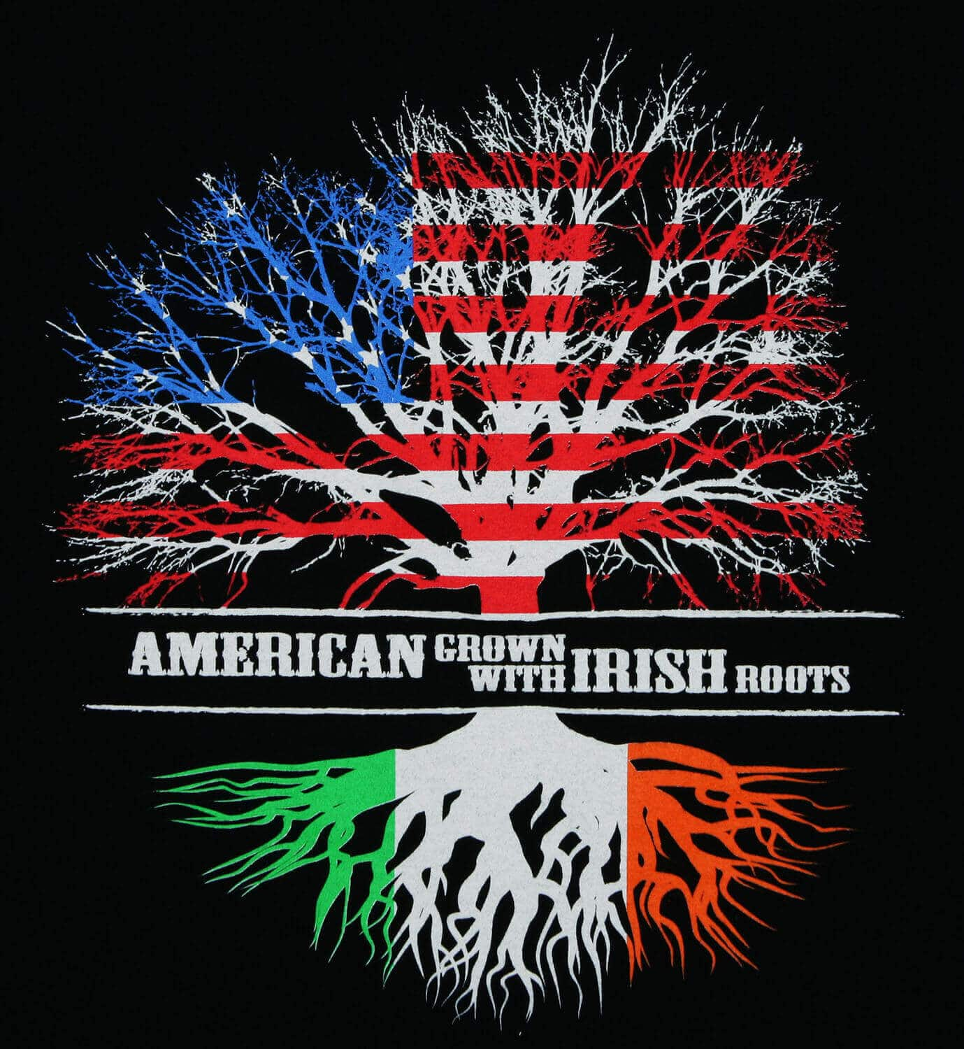 American Grown With Irish Roots Black 100 Cotton T Shirt