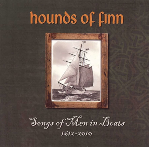 CD - Hounds of Finn - Songs of Men in Boats