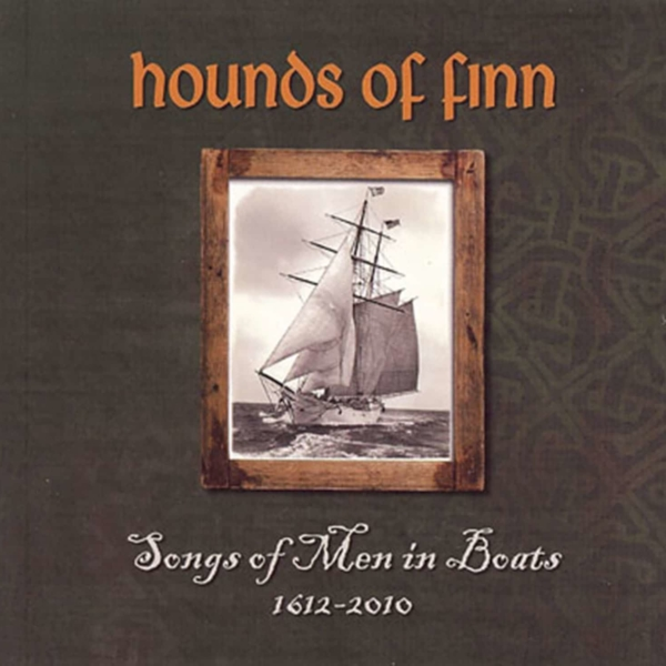CD - Hounds of Finn - Songs of Men in Boats